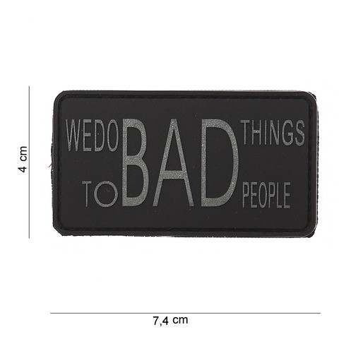 PATCH 3D PVC WE DO BAD THINGS